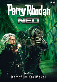 Perry Rhodan Neo 68: Kampf um Ker'Mekal - Klickt hier für die große Abbildung zur Rezension