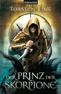 Der Schattenprinz 3: Der Prinz der Skorpione - Klickt hier für die große Abbildung zur Rezension