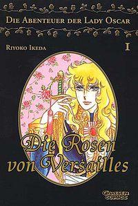 Die Rosen von Versailles - Die Abenteuer der Lady Oscar 1 - Klickt hier für die große Abbildung zur Rezension