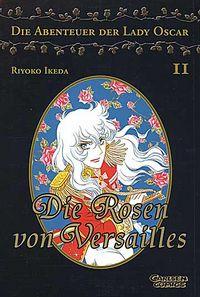 Die Rosen von Versailles - Die Abenteuer der Lady Oscar 2 - Klickt hier für die große Abbildung zur Rezension