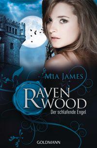Der schlafende Engel: Ravenwood 3 - Klickt hier für die große Abbildung zur Rezension