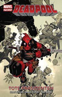 Deadpool 1: Tote Präsidenten - Klickt hier für die große Abbildung zur Rezension