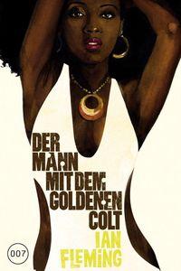 James Bond 13: Der Mann mit dem Goldenen Colt - Klickt hier für die große Abbildung zur Rezension