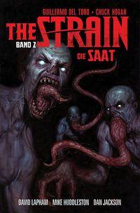 The Strain - Die Saat Band 2 - Klickt hier für die große Abbildung zur Rezension