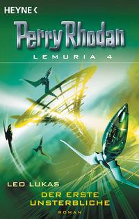 Perry Rhodan Lemuria 4 - Der erste Unsterbliche - Klickt hier für die große Abbildung zur Rezension