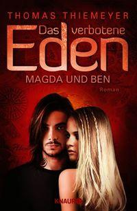Das verbotene Eden: Magda und Ben - Klickt hier für die große Abbildung zur Rezension