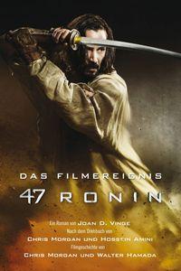 47 Ronin: Der Roman zum Film - Klickt hier für die große Abbildung zur Rezension