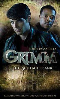 Grimm 2: Die Schlachtbank - Klickt hier für die große Abbildung zur Rezension
