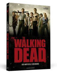 THE WALKING DEAD: Der inoffizielle Serienguide - Klickt hier für die große Abbildung zur Rezension