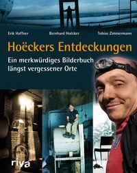 Hoëckers Entdeckungen: Ein merkwürdiges Bilderbuch längst vergessener Orte - Klickt hier für die große Abbildung zur Rezension