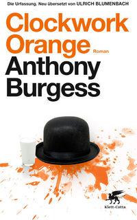 Clockwork Orange  - Klickt hier für die große Abbildung zur Rezension