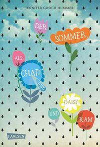 Der Sommer als Chad ging und Daisy kam - Klickt hier für die große Abbildung zur Rezension