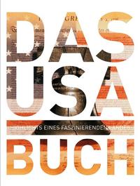 Das USA Buch - Highlights eines faszinierenden Landes - Klickt hier für die große Abbildung zur Rezension