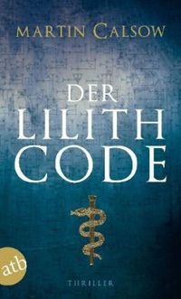 Der Lilith Code (Hörbuch) - Klickt hier für die große Abbildung zur Rezension