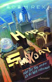 Happy Smekday oder der Tag, an dem ich die Welt retten musste  - Klickt hier für die große Abbildung zur Rezension