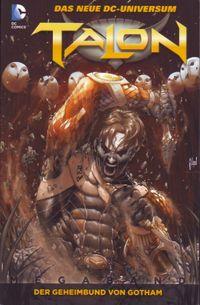 Talon - Megaband 1: Der Geheimbund von Gotham - Klickt hier für die große Abbildung zur Rezension