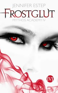 Mythos Academy 4 - Frostglut - Klickt hier für die große Abbildung zur Rezension