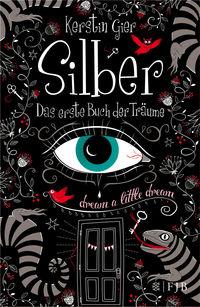 Silber – Das erste Buch der Träume - Klickt hier für die große Abbildung zur Rezension