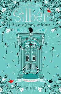 Silber – Das zweite Buch der Träume - Klickt hier für die große Abbildung zur Rezension