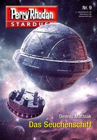 Perry Rhodan - Stardust 09: Das Seuchenschiff - Klickt hier für die große Abbildung zur Rezension