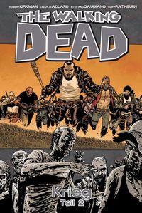 The Walking Dead 21: Krieg Teil 2 - Klickt hier für die große Abbildung zur Rezension