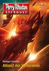 Splashbooks: Perry Rhodan - Stardust 10: Allianz der Verlorenen