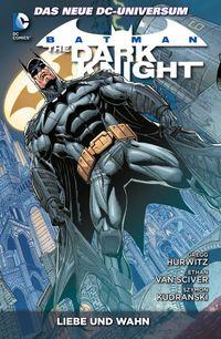 Batman - The Dark Knight 3: Liebe und Wahn - Klickt hier für die große Abbildung zur Rezension