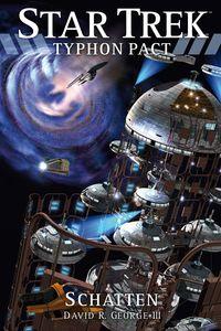 Star Trek Typhon Pact 6: Schatten - Klickt hier für die große Abbildung zur Rezension