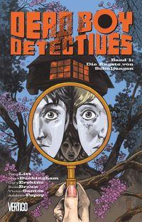 Dead Boy Detectives 1: Die Ängste von Schuljungen - Klickt hier für die große Abbildung zur Rezension