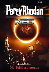 Perry Rhodan Neo 80: Die Schlüsselperson - Klickt hier für die große Abbildung zur Rezension