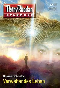 Perry Rhodan - Stardust 11: Verwehendes Leben - Klickt hier für die große Abbildung zur Rezension