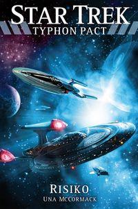 Star Trek Typhon Pact 7: Risiko - Klickt hier für die große Abbildung zur Rezension