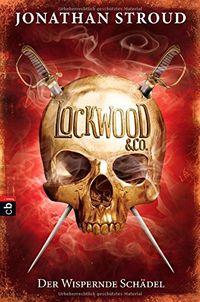 Lockwood & Co. - Der Wispernde Schädel - Klickt hier für die große Abbildung zur Rezension