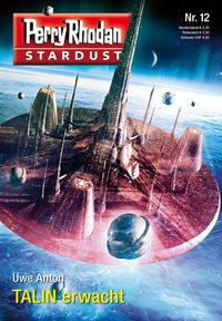 Perry Rhodan - Stardust 12: TALIN erwacht - Klickt hier für die große Abbildung zur Rezension
