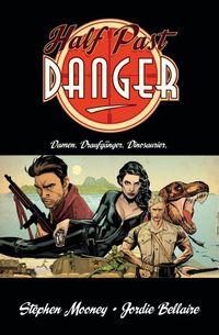 Half Past Danger - Klickt hier für die große Abbildung zur Rezension
