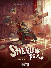 Sherlock Fox 1: Der Jäger - Klickt hier für die große Abbildung zur Rezension