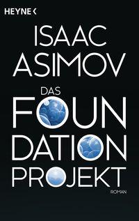 Das Foundation Projekt - Klickt hier für die große Abbildung zur Rezension