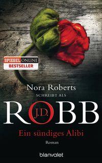 J.D. Robb - Ein sündiges Alibi - Klickt hier für die große Abbildung zur Rezension
