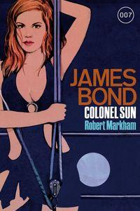James Bond 15: Colonel Sun - Klickt hier für die große Abbildung zur Rezension