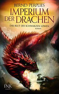 Imperium der Drachen - Das Blut des Schwarzen Löwen - Klickt hier für die große Abbildung zur Rezension