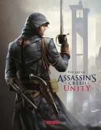 The Art of Assassin´s Creed Unity - Klickt hier für die große Abbildung zur Rezension