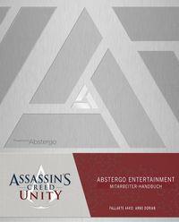 Assassin's Creed: Unity: Abstergo Entertainment - Mitarbeiter-Handbuch - Klickt hier für die große Abbildung zur Rezension