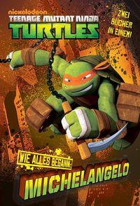TV-Comic-Nickelodeon: Teenage Mutant Ninja Turtles Band 2 WIE-ALLES-BEGANN: Michelangelo/Raphael - Klickt hier für die große Abbildung zur Rezension