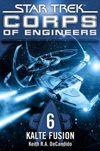 Star Trek - Corps of Engineers 6: Kalte Fusion - Klickt hier für die große Abbildung zur Rezension