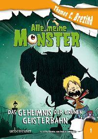 Alle meine Monster 1: Das Geheimnis der grünen Geisterbahn - Klickt hier für die große Abbildung zur Rezension
