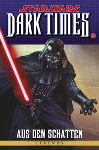 Star Wars Sonderband 83 - Dark Times 4: Aus den Schatten - Klickt hier für die große Abbildung zur Rezension