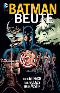 Batman - Legenden des dunklen Ritters: Beute - Klickt hier für die große Abbildung zur Rezension