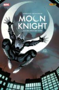 Moon Knight 1: Aus dem Reich der Toten - Klickt hier für die große Abbildung zur Rezension