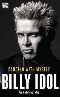 Dancing With Myself: Die Autobiografie - Klickt hier für die große Abbildung zur Rezension