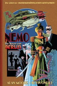 Die Liga der Außergewöhnlichen Gentlemen: Nemo – Die Rosen von Berlin - Klickt hier für die große Abbildung zur Rezension
